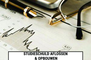Studieschuld aflossen & opbouwen